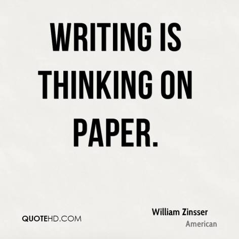 william-zinsser-quote-writing-is-thinking-on-paper1